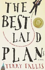 The Best Laid Plans Terry Fallis