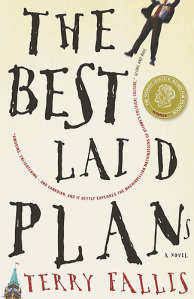 The Best Laid Plans Terry Fallis