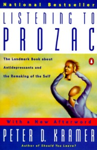 revised edition of Listening to Prozac