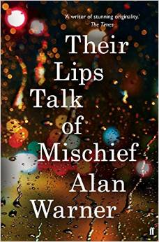 Cover of Their Lips Talk of Mischief by Alan Warner
