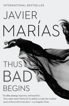 book-cover-thus-bad-begins-by-javier-marias